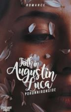 Faith in Augustin Luca by PorunnIronside