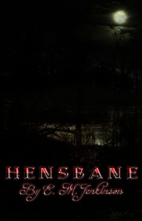 H E N S B A N E (NaNoWriMo 2016) - (On Hold) by EMJenkinson
