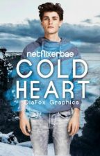 Cold Heart by netflixerbae