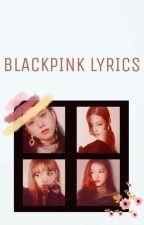 Black Pink Lyrics by chaotic-m