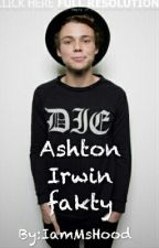 Ashton Irwin - fakty by IamMsHood
