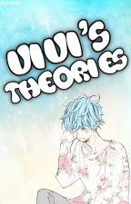 Vivi's Theories by Vivisaurs