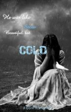 Cold (Book 3 Of The I Do Series) by haleystuart2