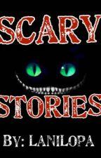 Scary Stories  by NoelaniL