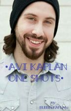 •Avi Kaplan One Shots•   {X-Reader} (Taking Requests)  by _benaddicted