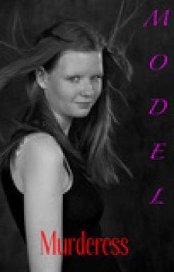 Model Murderess