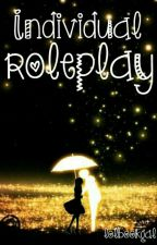 Individual Roleplay! ;3 by lolbookgal