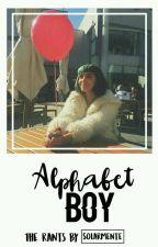 Alphabet boy.rants.[2 Temporada] by Solarmente