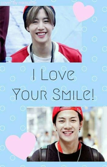 I Love Your Smile!✔/Markson ThreeShot