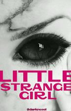 Little Strange Girl by darkncool