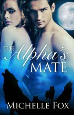 The Alpha's Mate by katalyha2003