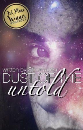 Dust of the untold by stinemarieg