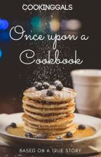 Once upon a cookbook by CookingGALs