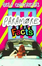 Paramore Facts by chica-Williams