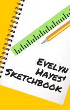 Evelyn Hayes' Sketchbook by storyteller0714