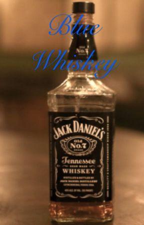 Blue Whiskey by ImSPNTrash