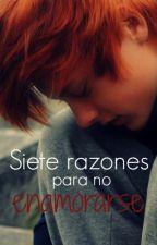 Siete razones para no enamorarse © by Anny89