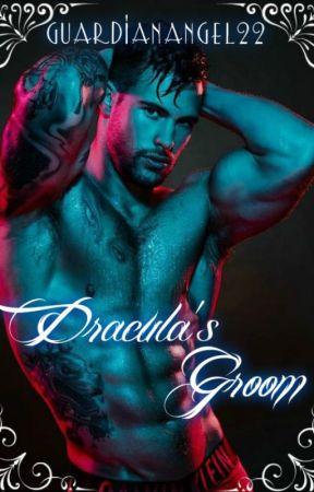 Dracula's Groom by GuardianAngel22