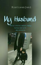 My Husband√ by Rintiaanjani