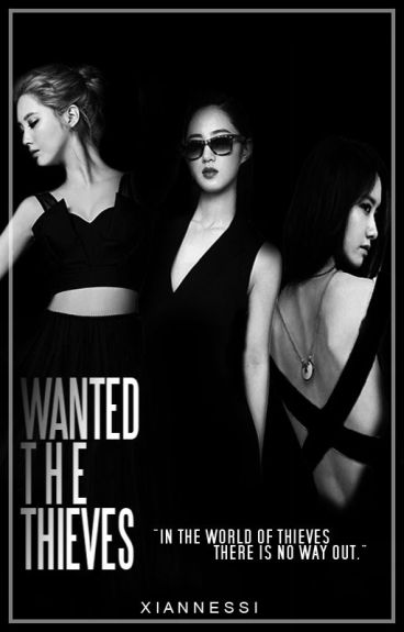 WANTED: THE THIEVES by Xiannessi