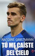 Tú me caíste del cielo •Antoine Griezmann• by Alessssandra3