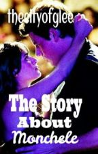 The story about Monchele by thecityofglee