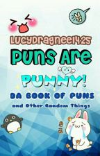Puns are Punny! | DA BOOK OF PUNS! by LucyDragneel425