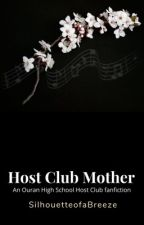 Host Club Mother by HeiwajimaYuna