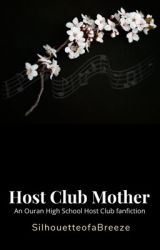 Host Club Mother by SilhouetteofaBreeze