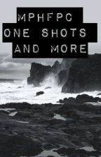 MPHFPC one shots and more by Gaby_the_Bookworm