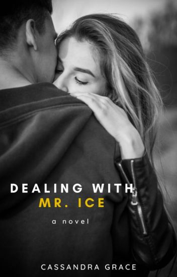Dealing with Mr. Ice (To Be Published SOON)