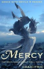 Mercy (DWD) [Editing] by chaicitric