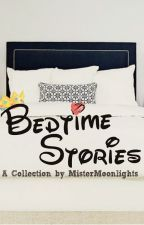 Bedtime Stories by MisterMoonlights