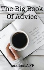 The Big Book Of Advice ||OPEN|| by coolcatAFP