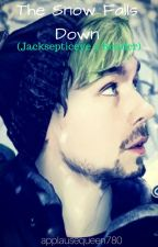 The Snow Falls Down (Jacksepticeye X Reader) by applausequeen780