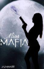 MISS MAFIA by jazminn100