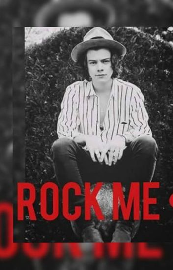 *ROCK ME * (Harry Styles Y Tu) HOT