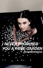 i never promised you a rose garden » fillie by -lavenderdreams