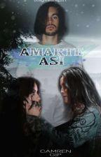 AMARTE ASÍ; CAMREN G!P by ShayJauregui1