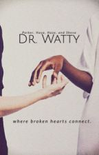 Dr. Watty by WordsOnFire