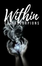 Within (Book #1 in Society Series) by ChinaScorpions