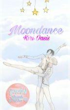 Moondance [En edición] by Kiri-Oasis