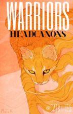 Warriors • Headcanons  by catbiites