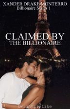 Claimed by the Billionaire by twightzielike_05