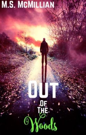 Out of the Woods /LGBTQ+ [Rough draft] by MegsGaming