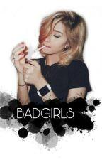 BAD-GIRLS by Irenamaulidiaa