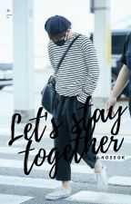 Let's stay together || V.hope by ulhoseok