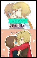 Golddy -¿Podre amarte?- by Silvonia02