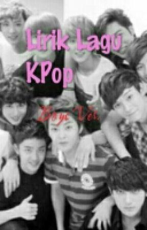 Lirik Lagu KPOP Boys Ver by SantiagoCazorla6