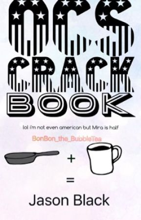 OCs CRACK Book by BonBon_the_BubbleTea